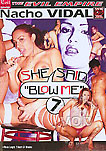 Shemale Angel Star in She Said Blow Me 7
